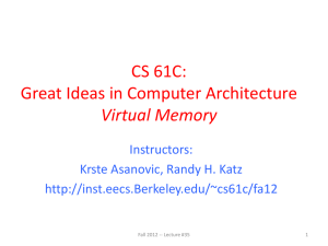 CS 61C: Great Ideas in Computer Architecture Virtual Memory Instructors: