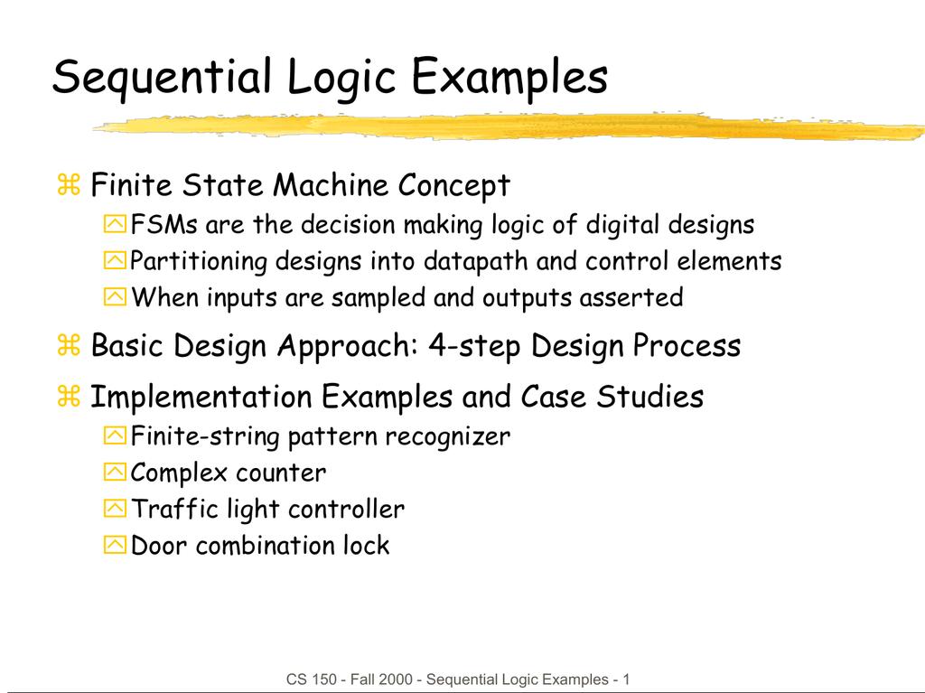 Sequential Logic Examples  Finite State Machine Concept