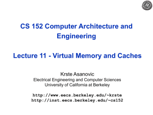 CS 152 Computer Architecture and Engineering Krste Asanovic