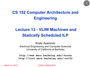 CS 152 Computer Architecture and Engineering Lecture 13 - VLIW Machines and
