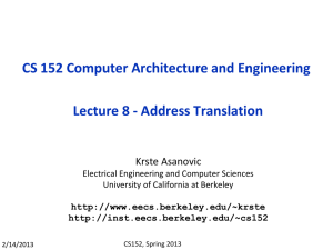 CS 152 Computer Architecture and Engineering Lecture 8 - Address Translation