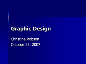 Graphic Design Christine Robson October 23, 2007
