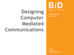 Designing Computer Mediated Communications