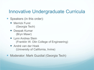 Innovative Undergraduate Curricula  Speakers (in this order):