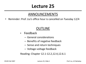 Lecture 25 ANNOUNCEMENTS OUTLINE Feedback