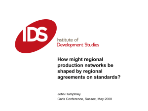 How might regional production networks be shaped by regional agreements on standards?