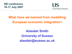 What have we learned from modelling European economic integration Alasdair Smith