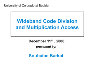 Wideband Code Division and Multiplication Access Souhaibe Barkat December 11