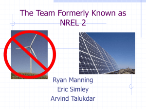 The Team Formerly Known as NREL 2 Ryan Manning Eric Simley