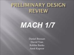 MACH 1/7 Daniel Bressan David Tran Robbie Banks