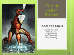 Critical Design Review Team Iron Chefs