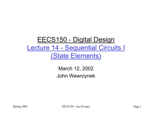 EECS150 - Digital Design Lecture 14 - Sequential Circuits I (State Elements)
