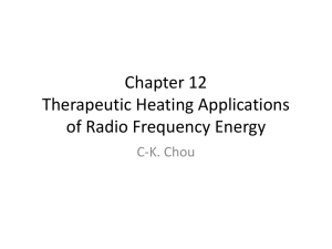 Chapter 12 Therapeutic Heating Applications of Radio Frequency Energy C-K. Chou