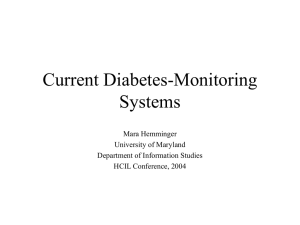 Current Diabetes-Monitoring Systems Mara Hemminger University of Maryland