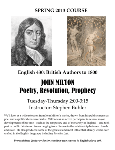 JOHN MILTON Poetry, Revolution, Prophecy SPRING 2013 COURSE