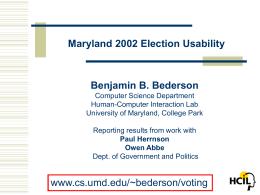 Maryland 2002 Election Usability Benjamin B. Bederson
