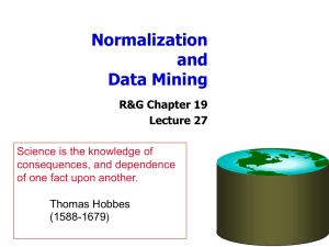 Normalization and Data Mining R&G Chapter 19