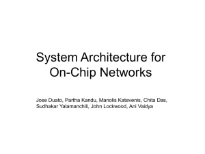 System Architecture for On-Chip Networks