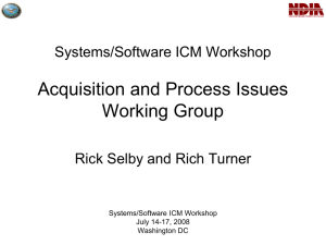 Systems/Software ICM Workshop Acquisition and Process Issues Working Group
