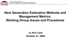 Next Generation Estimation Methods and Management Metrics: Working Group Issues and Procedures