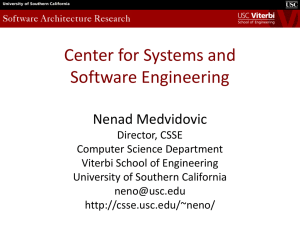 Center for Systems and Software Engineering Nenad Medvidovic