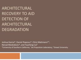 ARCHITECTURAL RECOVERY TO AID DETECTION OF DEGRADATION