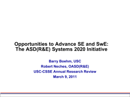 Opportunities to Advance SE and SwE: The ASD(R&E) Systems 2020 Initiative