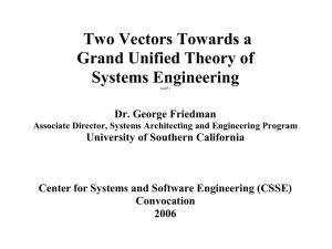 Two Vectors Towards a Grand Unified Theory of Systems Engineering