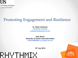 Promoting engagement and resilience: Alison Daubney Katy Wood [PPTX 18.44MB]