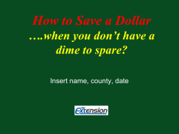 How to Save a Dollar ….when you don't have a