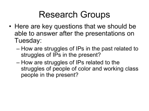 Research Groups • Here are key questions that we should be Tuesday: