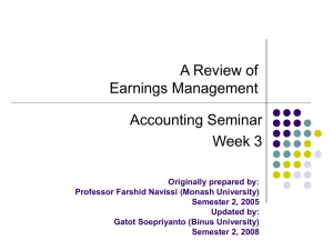 A Review of Earnings Management Accounting Seminar Week 3