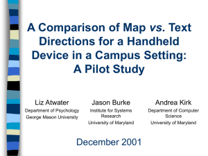 vs Directions for a Handheld Device in a Campus Setting: A Pilot Study