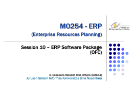 M0254 - ERP (Enterprise Resources Planning) Session 10 – ERP Software Package (OFC)