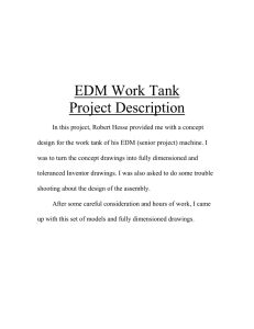 EDM Work Tank Project Description