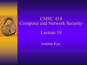 CMSC 414 Computer and Network Security Lecture 19 Jonathan Katz