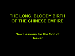 THE LONG, BLOODY BIRTH OF THE CHINESE EMPIRE Heaven