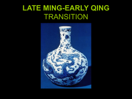 LATE MING-EARLY QING TRANSITION