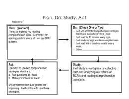 Plan, Do, Study, Act Do:  (Check One or Two)
