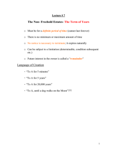 The Non- Freehold Estates- The Term of Years