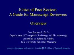 Ethical Issues in Peer Review - Overview