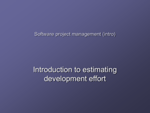 Introduction to estimating development effort Software project management (intro)