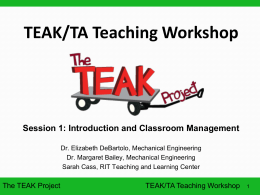 TEAK/TA Teaching Workshop Session 1: Introduction and Classroom Management