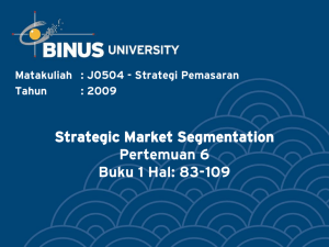 Strategic Market Segmentation Pertemuan 6 Buku 1 Hal: 83-109
