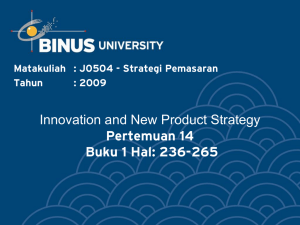 Innovation and New Product Strategy Pertemuan 14 Buku 1 Hal: 236-265