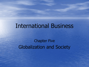 International Business Globalization and Society Chapter Five