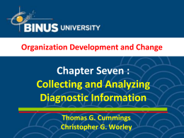 Chapter Seven : Collecting and Analyzing Diagnostic Information Organization Development and Change