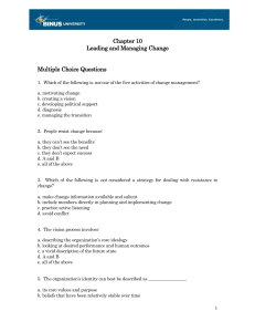 Chapter 10 Leading and Managing Change Multiple Choice Questions