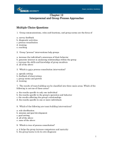 Chapter 12 Interpersonal and Group Process Approaches  Multiple Choice Questions