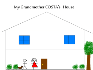 My Grandmother COSTA's   House
